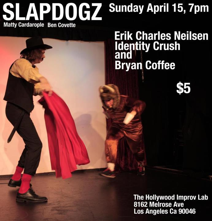 Show_041512_Slapdogz_MelroseImprovLab